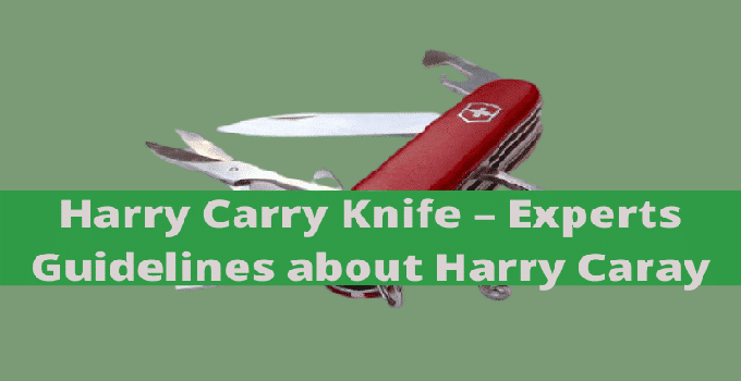 harry carry knife