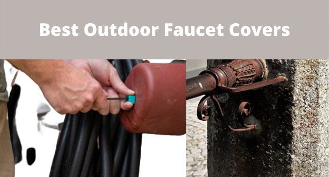 best outdoor faucet covers
