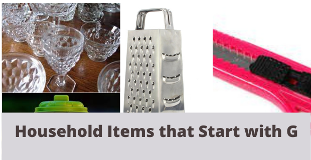 Household Items that Start with G