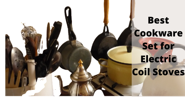 best cookware set for electric coil stoves